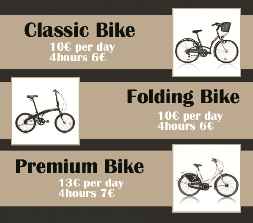 Classic Bike 10 € per day, 4 hours 6 € · Folding Bike: 10 € per day, 4 hours 6 € · Premium Bike: 13 € per day, 4 hours 7 €
